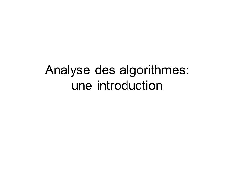 Analyse des algorithmes: une introduction