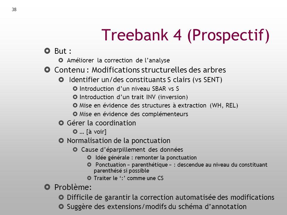 Treebank 4 (Prospectif)