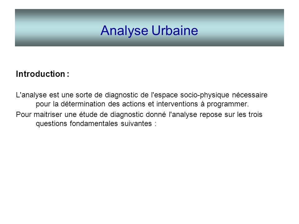 Analyse Urbaine Introduction :