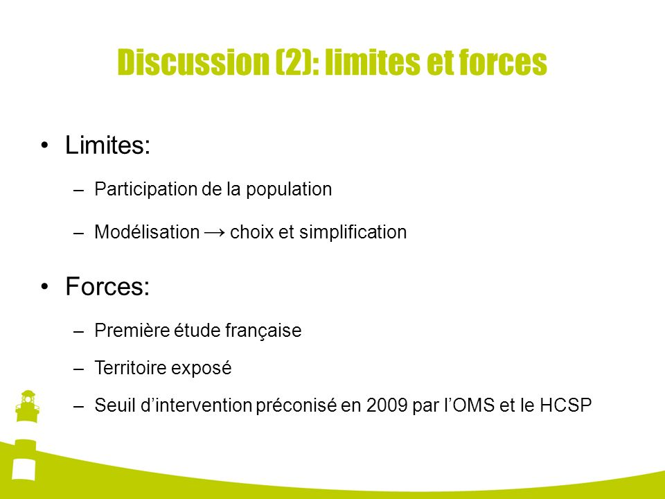 Discussion (2): limites et forces