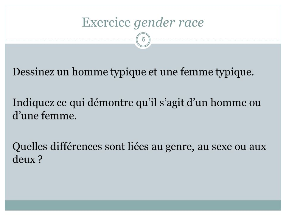 Exercice gender race