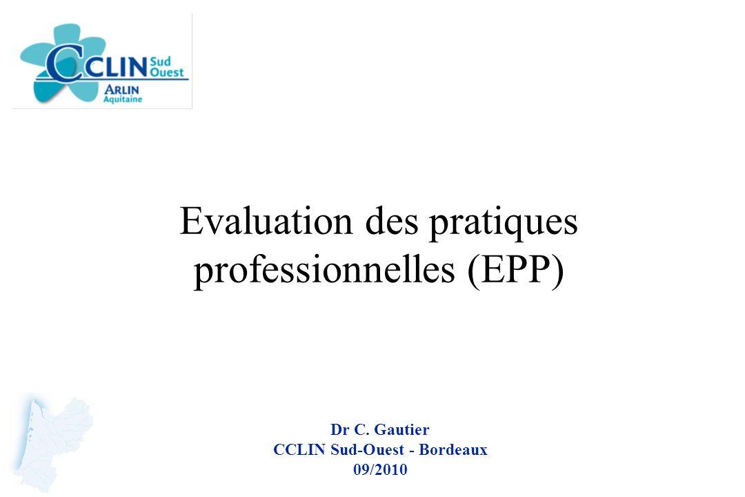Evaluation des pratiques professionnelles (EPP)