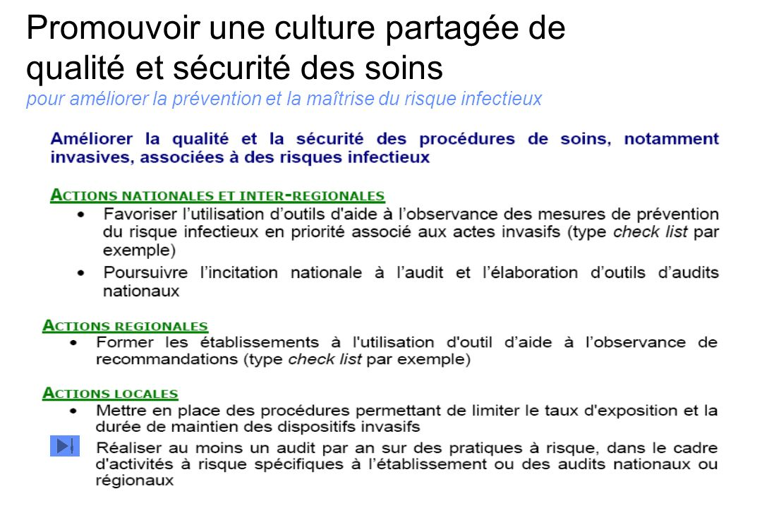 Promouvoir une culture partagée de qualité et sécurité des soins pour améliorer la prévention et la maîtrise du risque infectieux