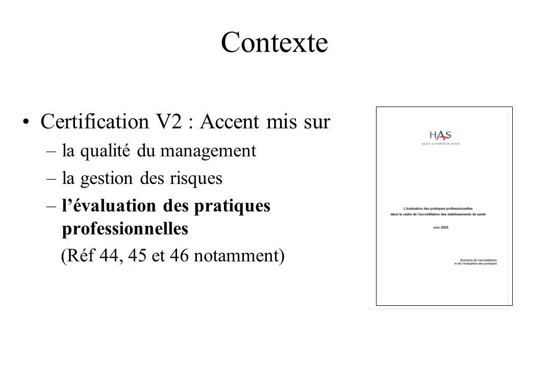 Contexte Certification V2 : Accent mis sur la qualité du management