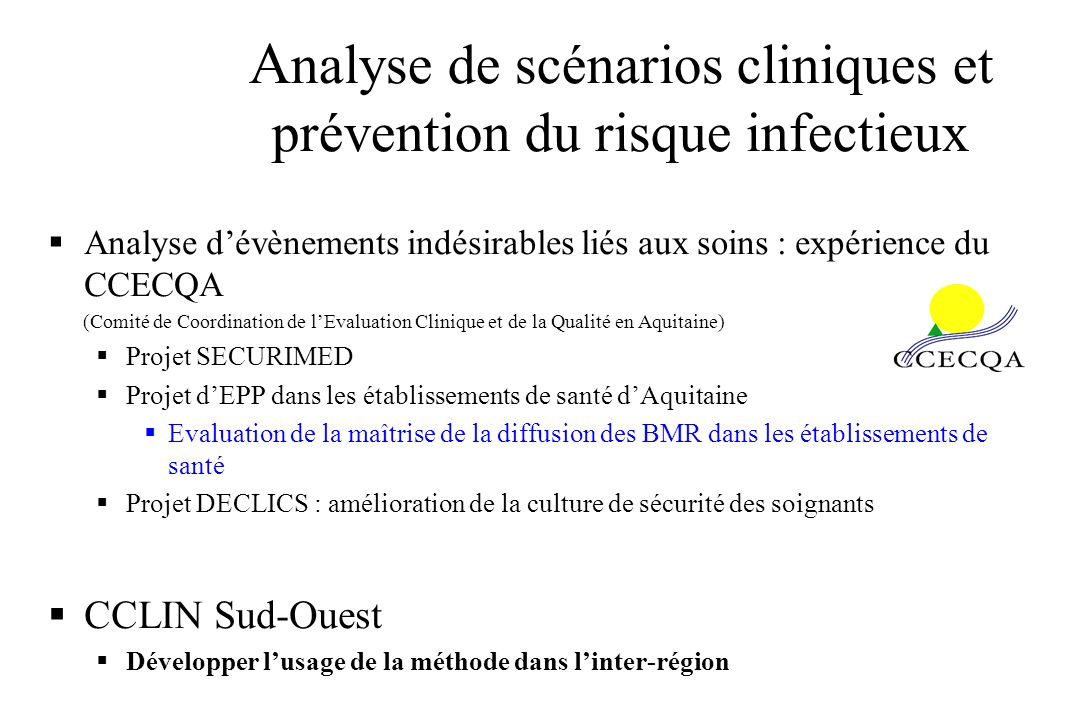 Analyse de scénarios cliniques et prévention du risque infectieux