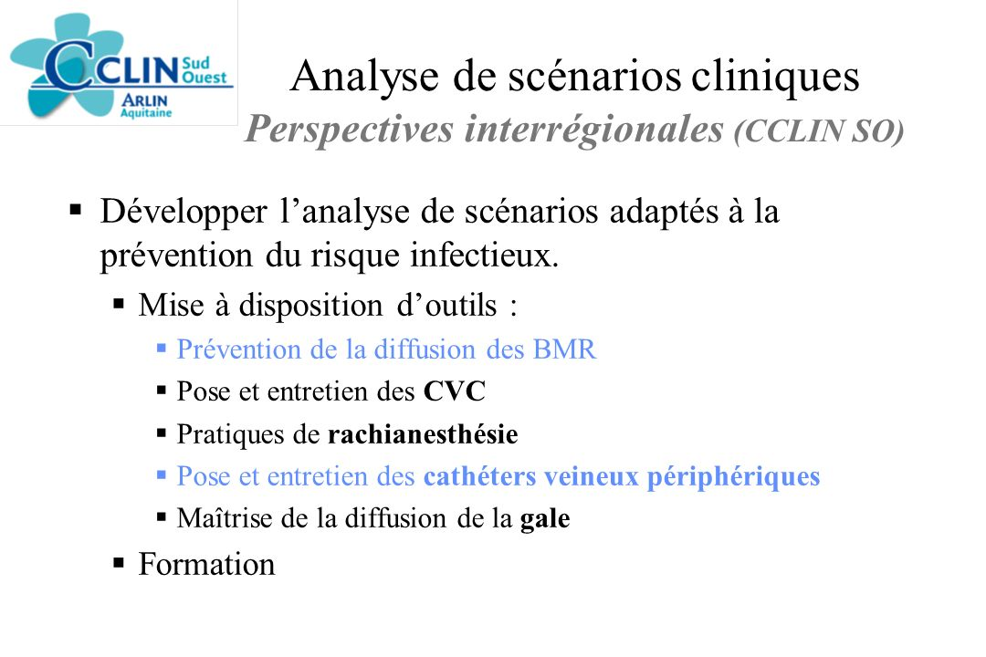 Analyse de scénarios cliniques Perspectives interrégionales (CCLIN SO)