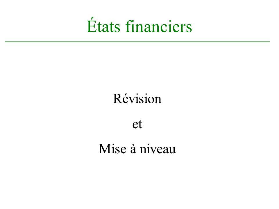 États financiers Révision et Mise à niveau