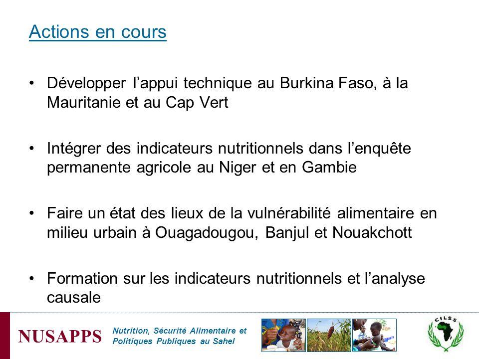 Actions en cours Développer l'appui technique au Burkina Faso, à la Mauritanie et au Cap Vert.