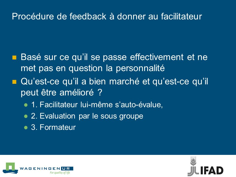 Procédure de feedback à donner au facilitateur