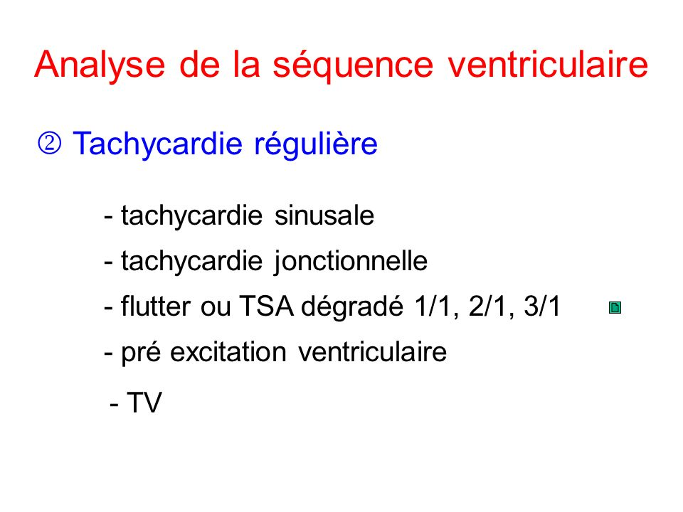 Analyse de la séquence ventriculaire