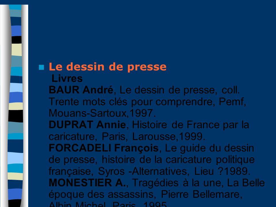 Le dessin de presse Livres BAUR André, Le dessin de presse, coll