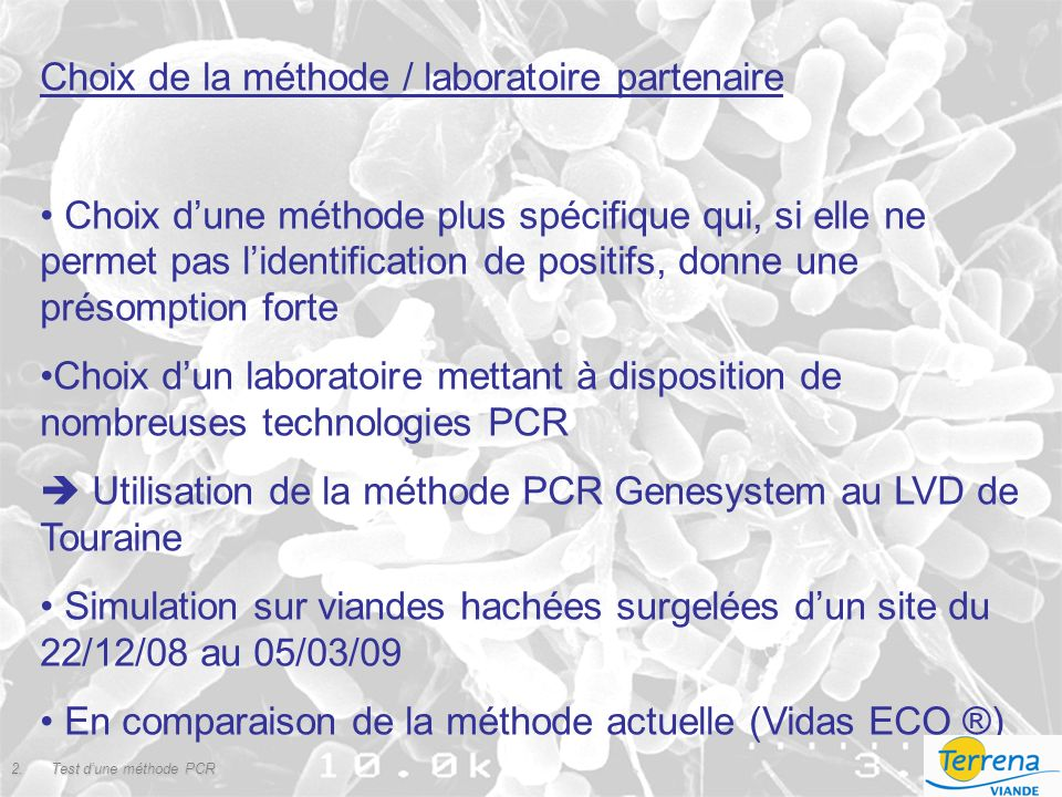 Choix de la méthode / laboratoire partenaire