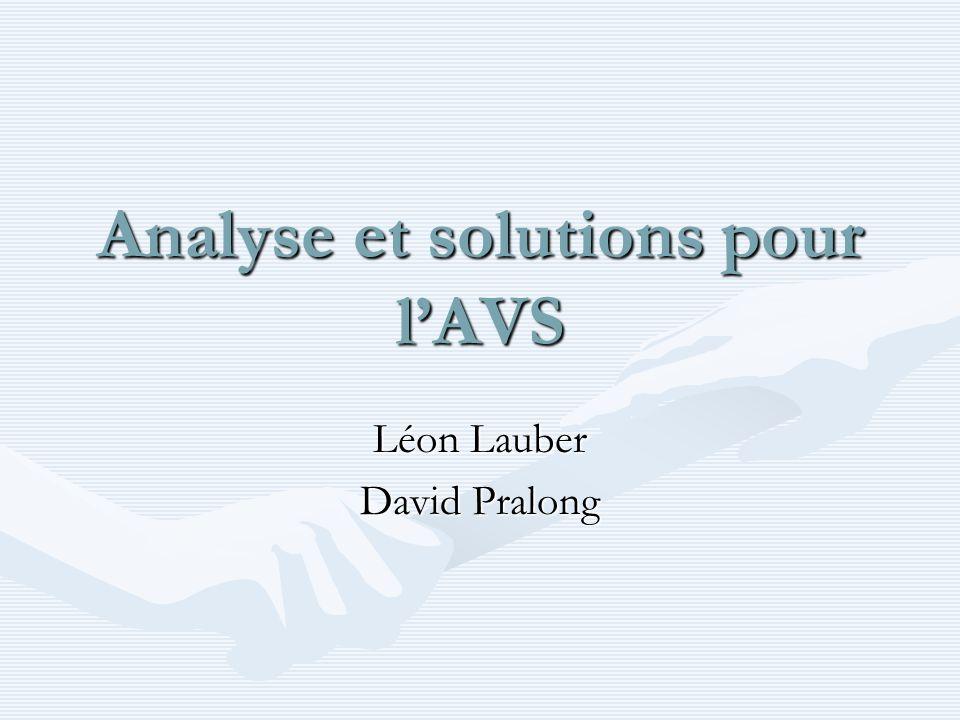 Analyse et solutions pour l'AVS