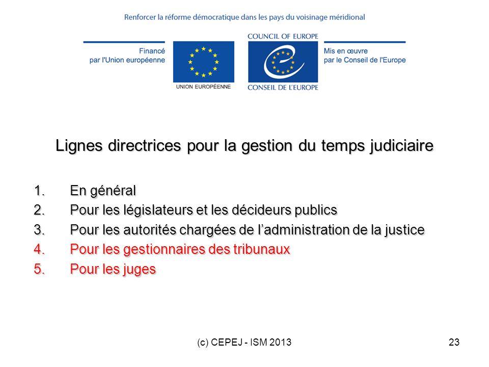 Lignes directrices pour la gestion du temps judiciaire