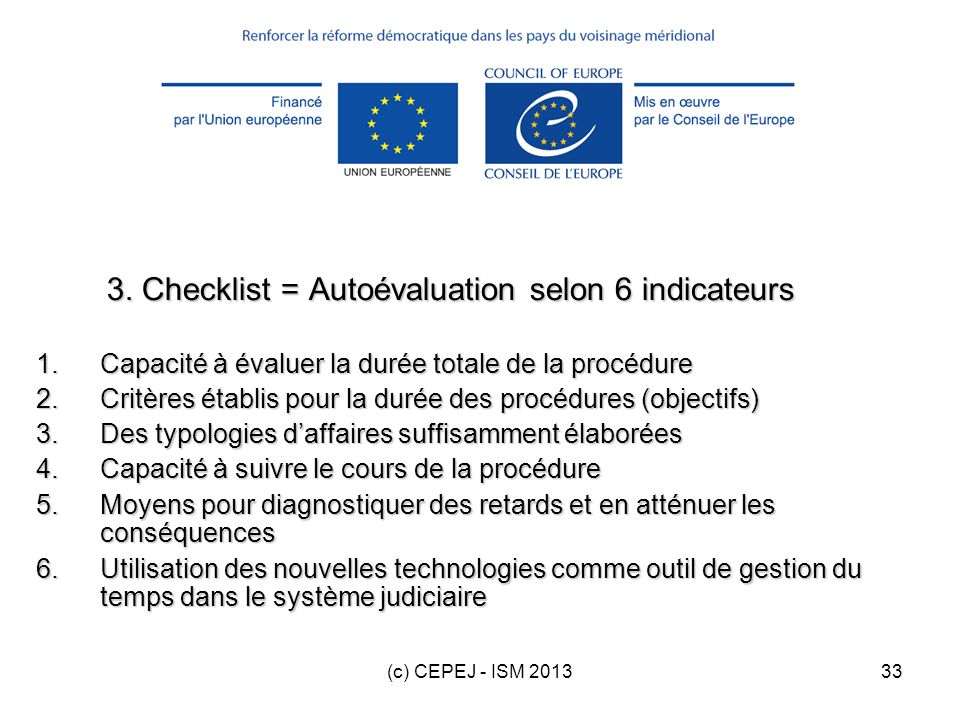 3. Checklist = Autoévaluation selon 6 indicateurs