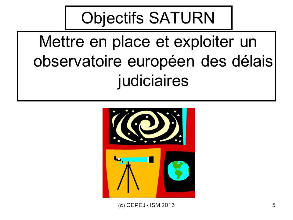 Objectifs SATURN Mettre en place et exploiter un observatoire européen des délais judiciaires.