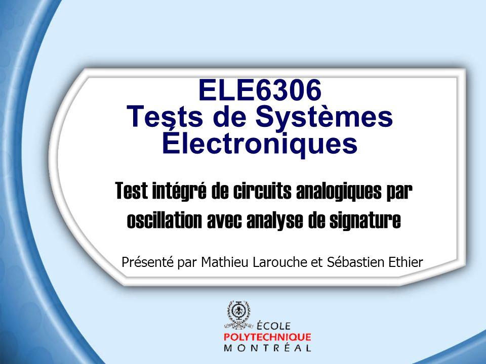 ELE6306 Tests de Systèmes Électroniques