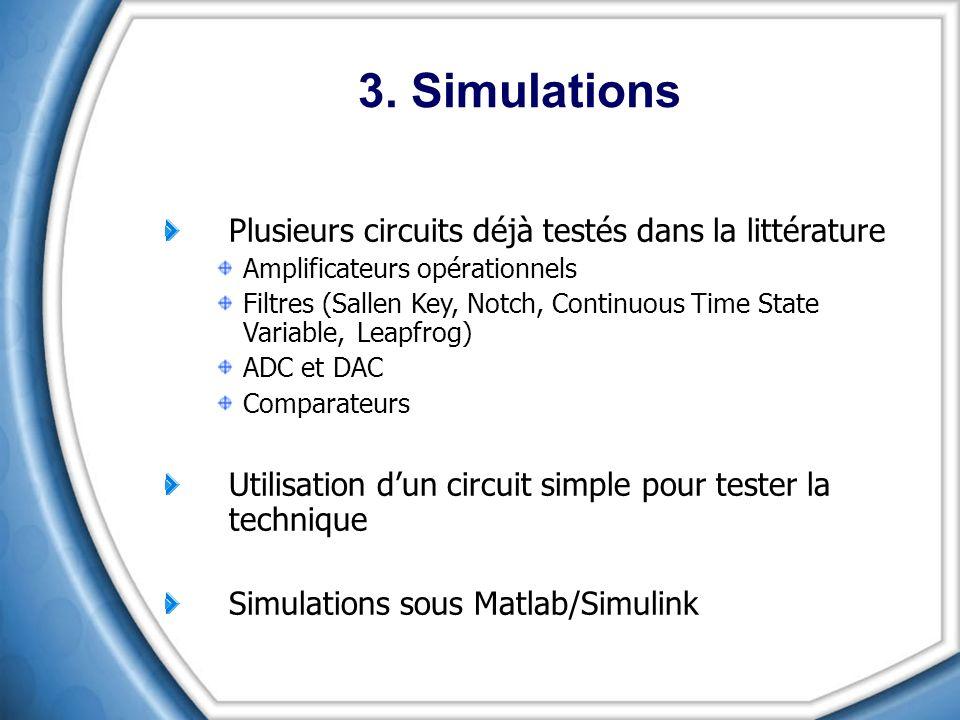 3. Simulations Plusieurs circuits déjà testés dans la littérature