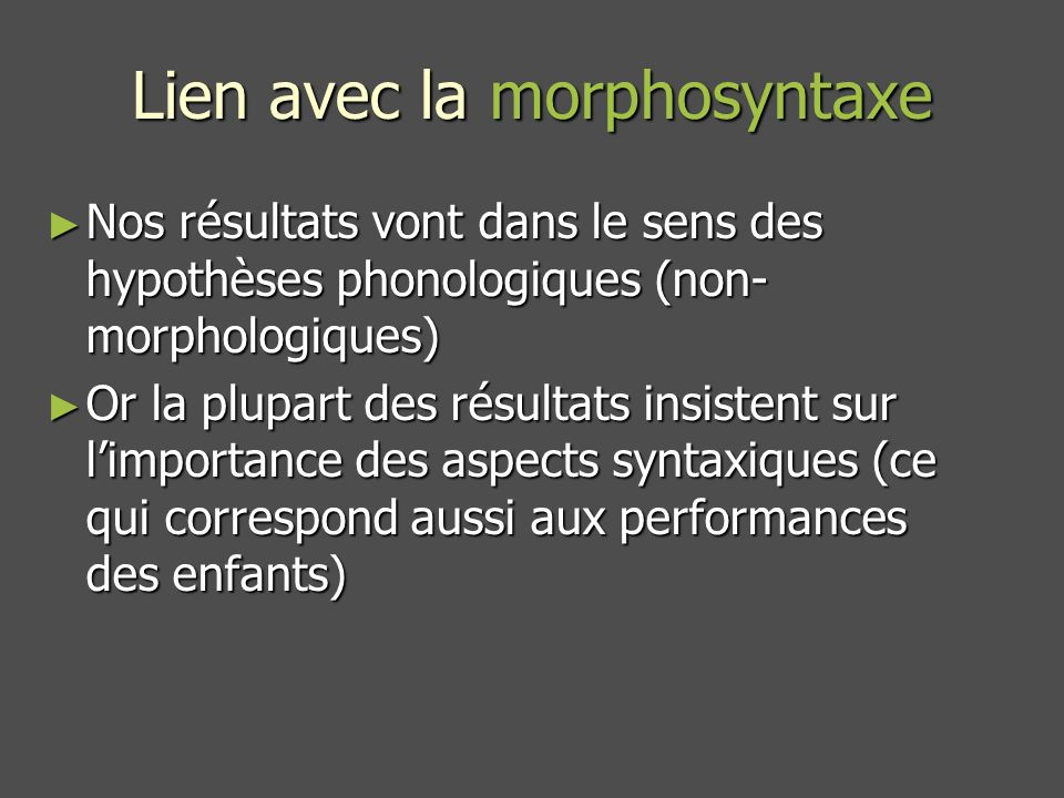 Lien avec la morphosyntaxe