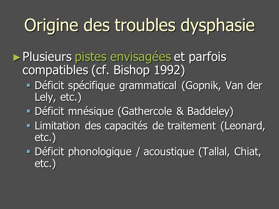 Origine des troubles dysphasie