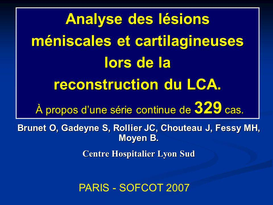 méniscales et cartilagineuses lors de la reconstruction du LCA.