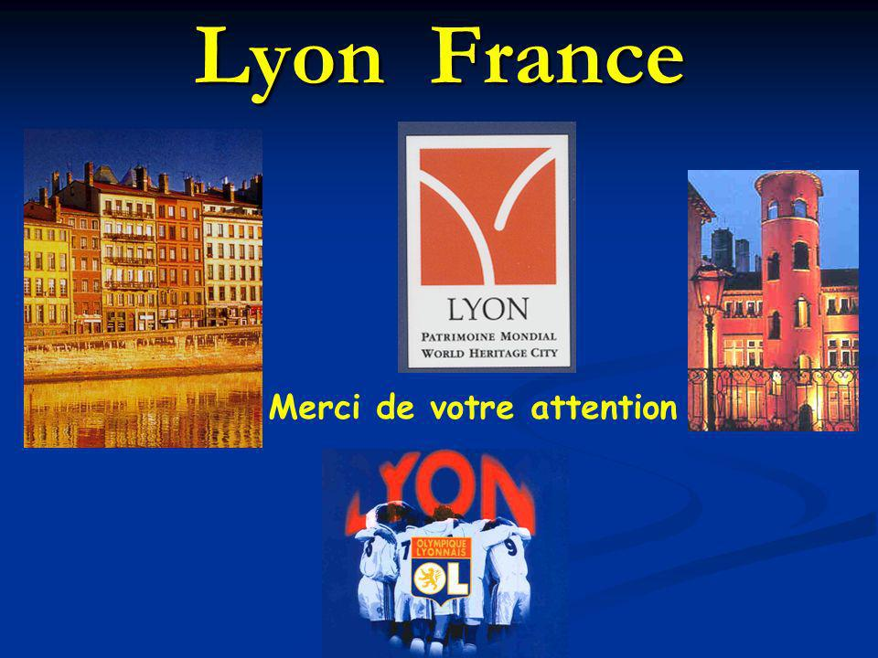 Lyon France Merci de votre attention
