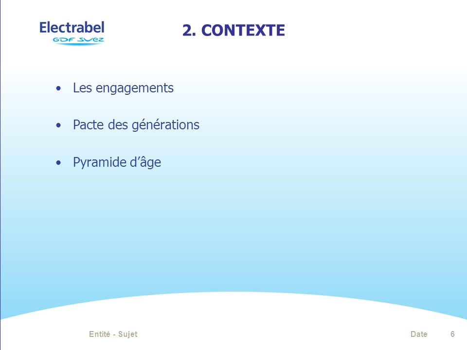 2. ContextE Les engagements Pacte des générations Pyramide d'âge