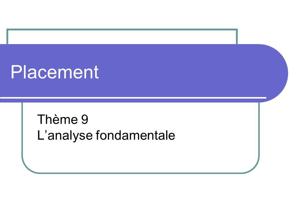 Thème 9 L'analyse fondamentale