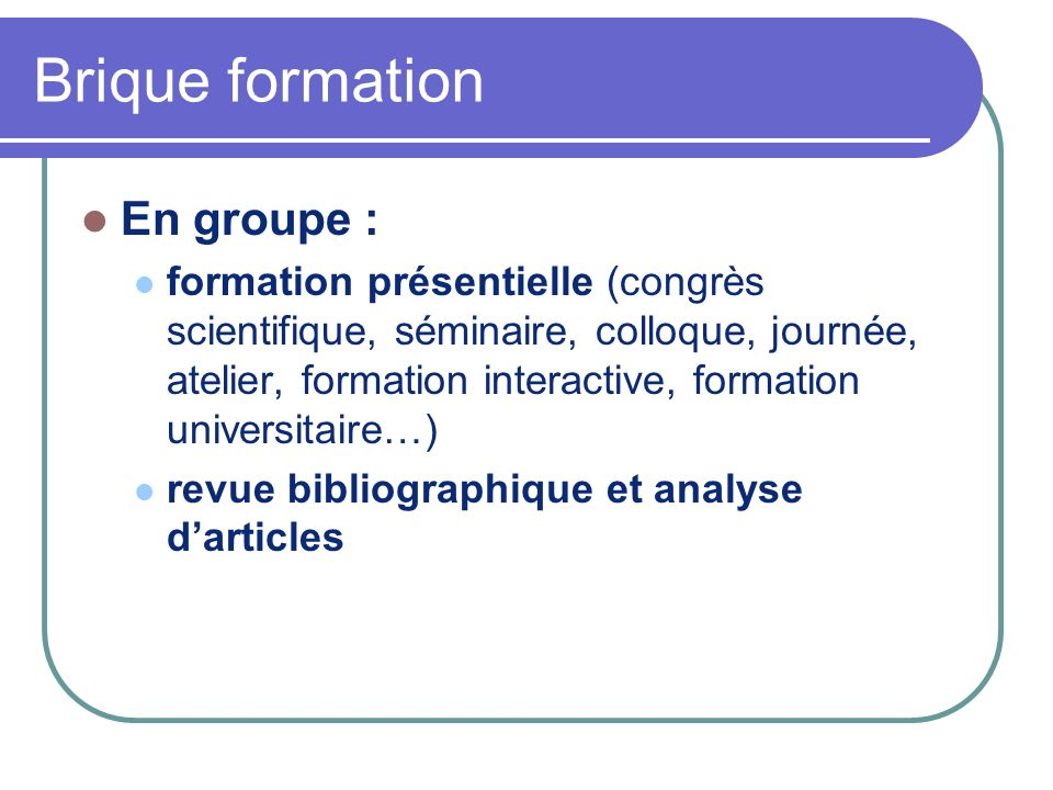 Brique formation En groupe :