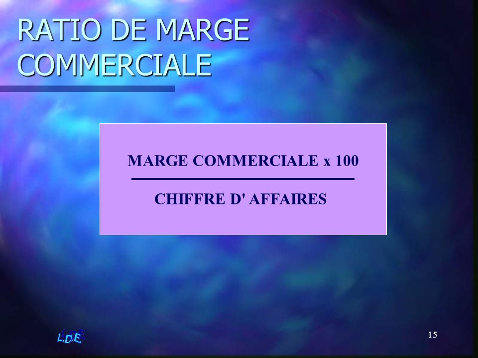 RATIO DE MARGE COMMERCIALE