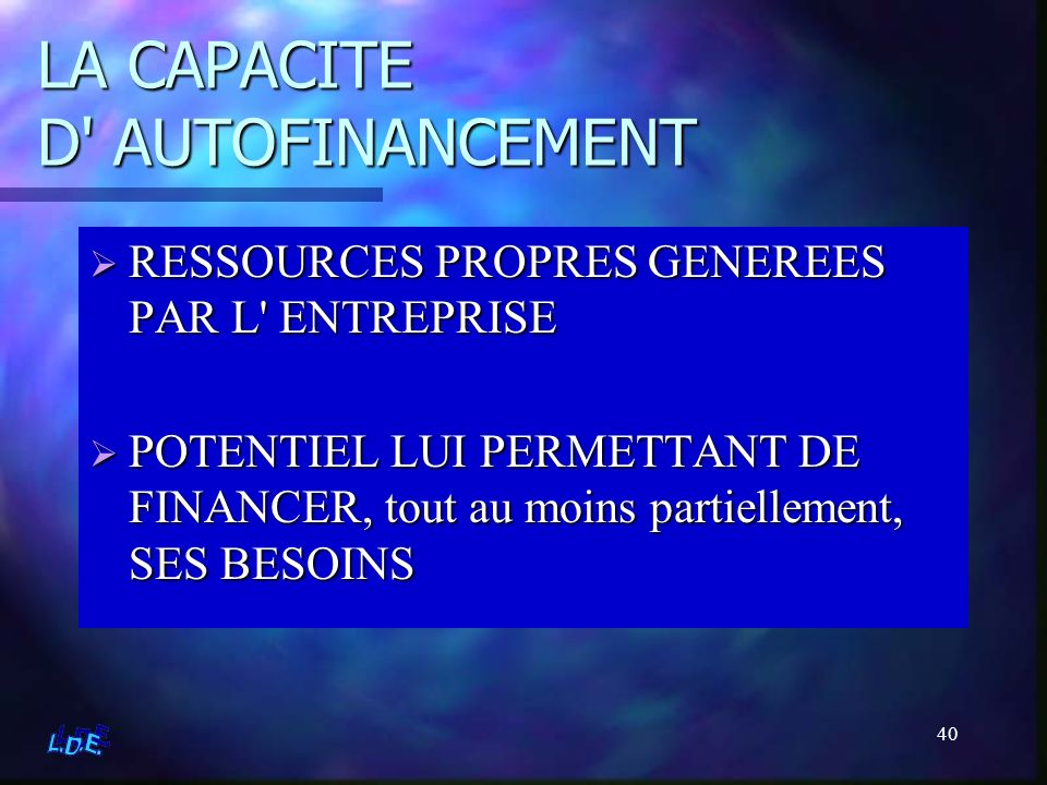 LA CAPACITE D AUTOFINANCEMENT