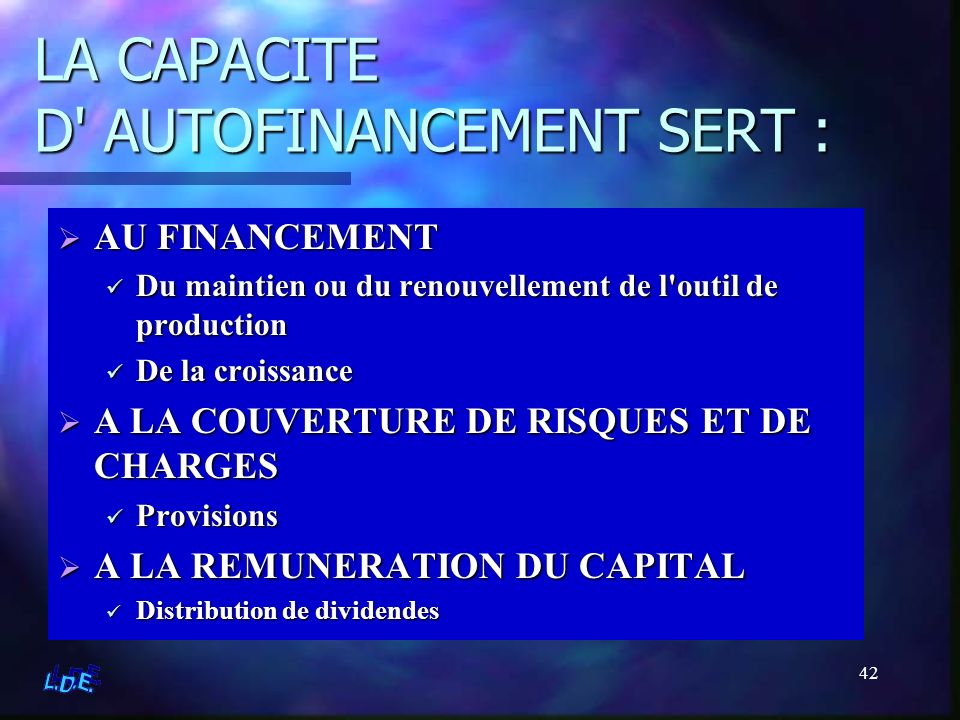 LA CAPACITE D AUTOFINANCEMENT SERT :