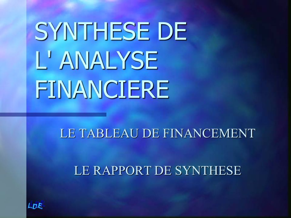 SYNTHESE DE L ANALYSE FINANCIERE
