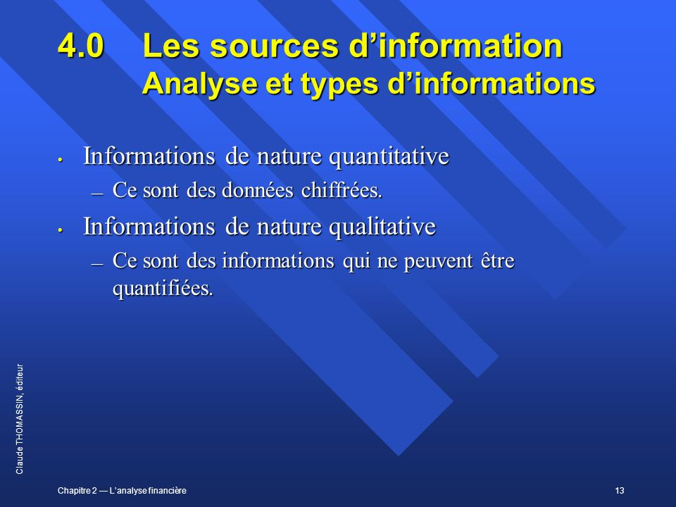 4.0 Les sources d'information Analyse et types d'informations