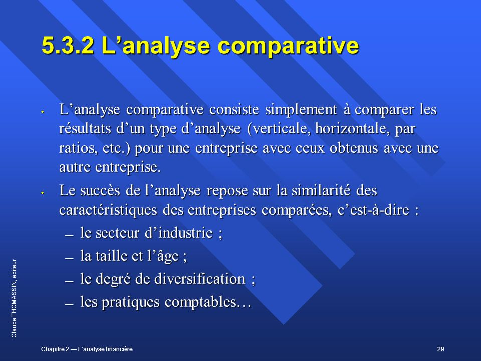 5.3.2 L'analyse comparative