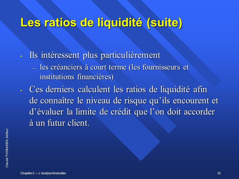 Les ratios de liquidité (suite)