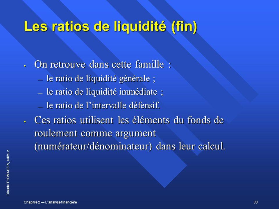 Les ratios de liquidité (fin)