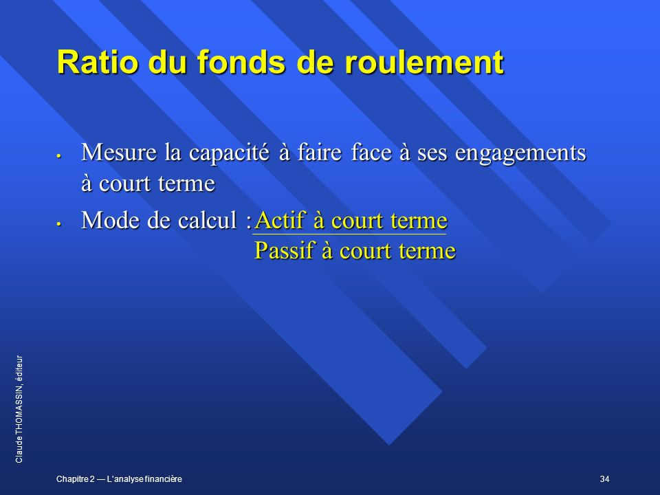 Ratio du fonds de roulement