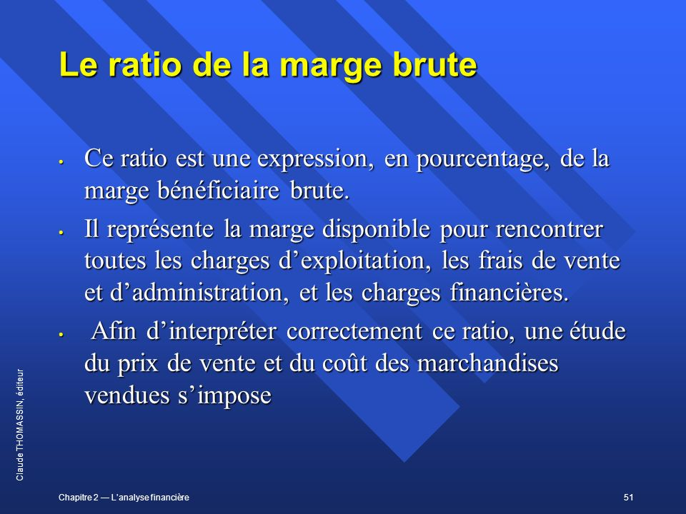 Le ratio de la marge brute