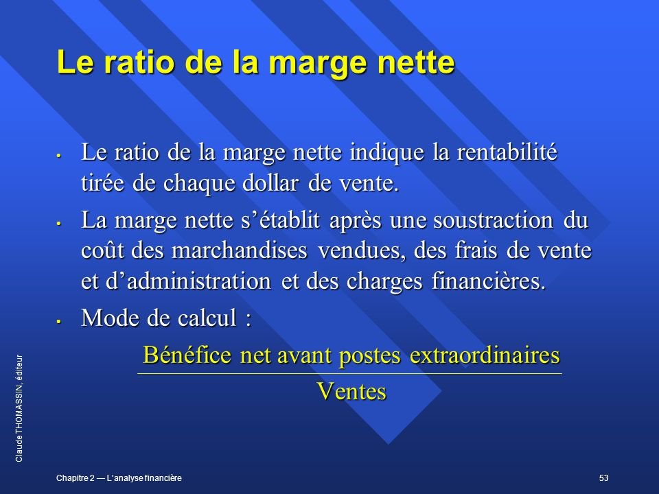 Le ratio de la marge nette