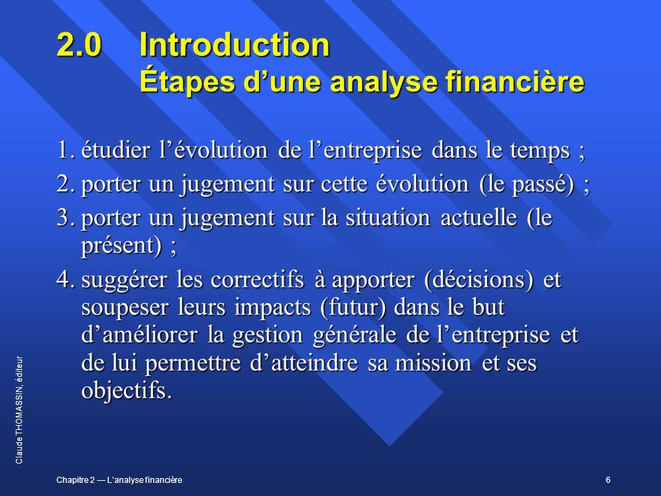 2.0 Introduction Étapes d'une analyse financière