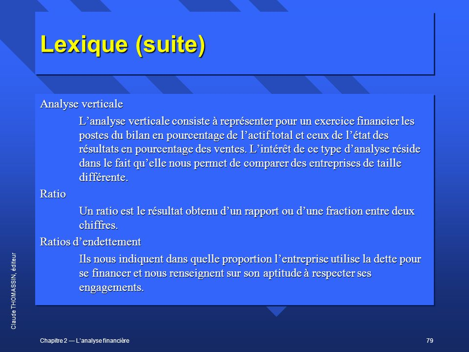 Lexique (suite) Analyse verticale
