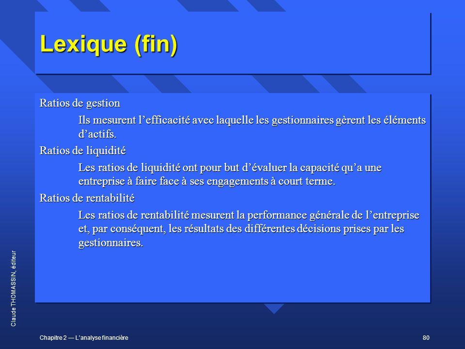 Lexique (fin) Ratios de gestion