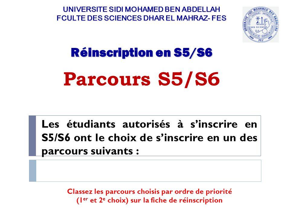 Parcours S5/S6 Réinscription en S5/S6