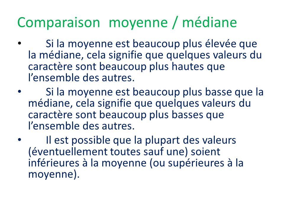 Comparaison moyenne / médiane