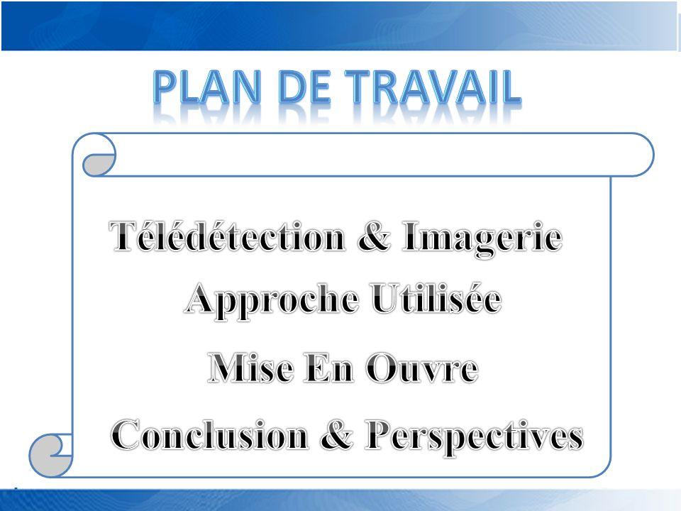 Télédétection & Imagerie Conclusion & Perspectives