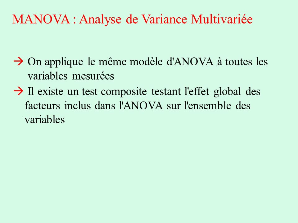 MANOVA : Analyse de Variance Multivariée