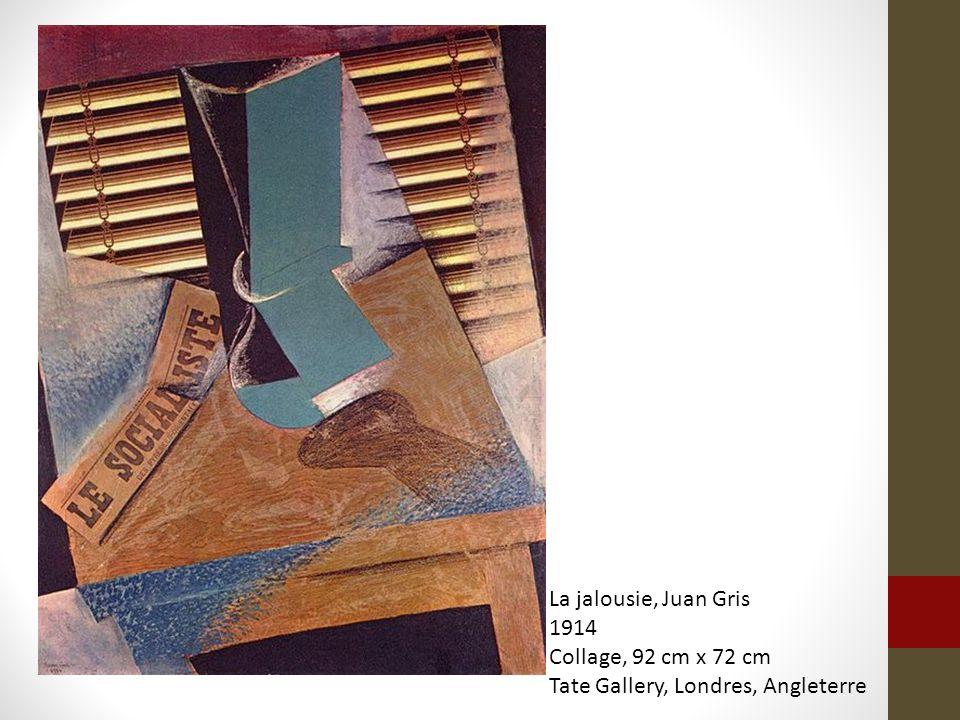 La jalousie, Juan Gris 1914 Collage, 92 cm x 72 cm Tate Gallery, Londres, Angleterre