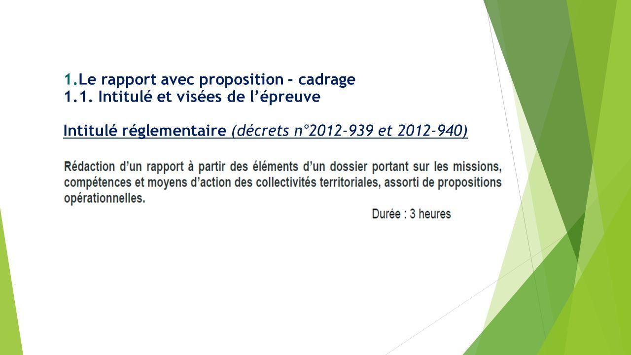 Le rapport avec proposition - cadrage 1. 1