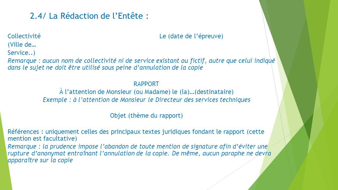 2.4/ La Rédaction de l'Entête :